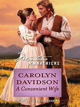 A Convenient Wife (Montana Mavericks: Historicals series)
