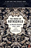 The House of Rothschild: The World's Banker 1849-1998 (English Edition)