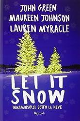 Let it snow. Innamorarsi sotto la neve
