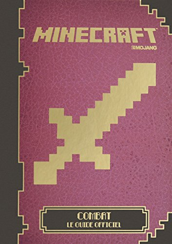 Descargar Libro Minecraft : Combat, le guide officiel de Collectif