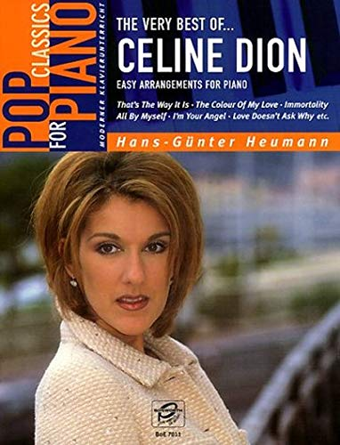 The very best of Celine Dion. Easy Arrangements for Piano.
