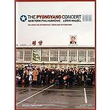 The Pyongyang Concert :Symphonie N° 9 & Un Americain A Paris [Import italien]
