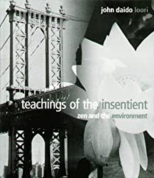 Teachings of the Insentient by John Daido Loori (1999-01-16)
