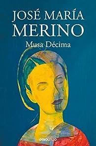 Musa Décima par José María Merino