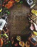 Das Ankerkraut Grillbuch: Am Grill mit Anne und Stefan
