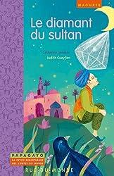 Le diamant du sultan : Un conte du Maghreb
