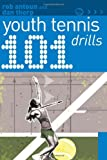 101 Youth Tennis Drills (101 Youth Drills)