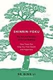 #1: Shinrin-Yoku: The Art and Science of Forest Bathing