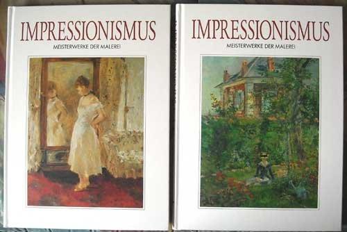 Impressionismus - Meisterwerke der Malerei. 2 Bände komplett.