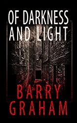 Of Darkness and Light: A terrifying novel of Glasgow horror (Glasgow Gothic Horror Book 1)