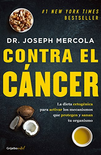 Contra El Cáncer/Fat for Fuel: A Revolutionary Diet to Combat Cancer, Boost Brain Power, and Increase Your Energy