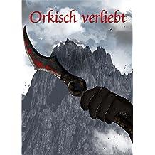 Orkisch verliebt