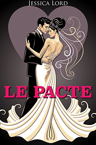 Le Pacte (French Edition)