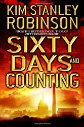 Sixty Days and Counting by Kim Stanley Robinson (2007-02-27)