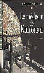 Le Médecin de Kairouan