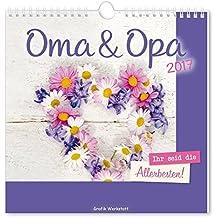 Oma & Opa 2017: Wandkalender
