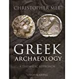 [( Greek Archaeology )] [by: Christopher Mee] [Apr-2011]