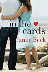 In the Cards by Jamie Beck (2014-12-09)