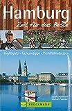 Hamburg - Zeit für das Beste: Highlights - Geheimtipps - Wohlfühladressen - Sibylle Hoffmann, Michael Pasdzior