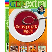 GEOlino Extra / GEOlino extra 18/2009 - So isst die Welt