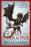 The Fall of Dragons (Traitor Son Cycle 5)