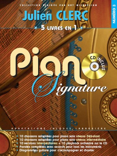 Piano Signature Julien Clerc + CD par Clerc Julien