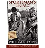 By Tapply, William G. [ [ Sportsman's Legacy ] ] Oct-2011[ Paperback ]