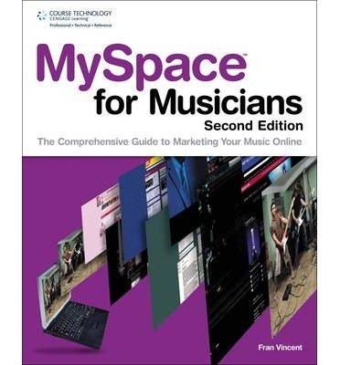 myspace-for-musicians-author-fran-vincent-apr-2010