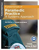 Fundamentals of Paramedic Practice: A Systems Approach