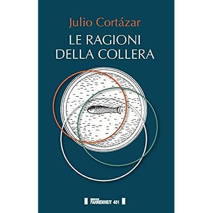 Le Ragioni Della Collera. Ediz. Multilingue