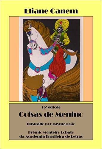 Coisas de Menino (Portuguese Edition) por Eliane Ganem