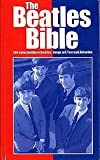 The Beatles Bible - 100 unverzichtbare Beatles-Songs mit Text und Akkorden -