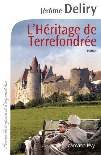 L'Héritage de Terrefondrée par Jérôme Deliry