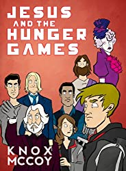 Jesus and The Hunger Games (English Edition)