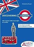 Discovering London. Per la Scuola elementare. Con DVD