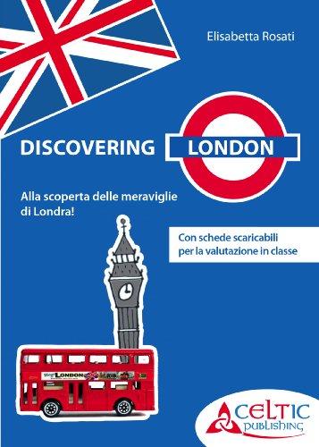 Discovering London. Con DVD. Per la Scuola elementare