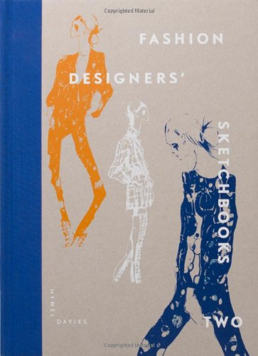 Fashion Designers' Sketchbooks Two