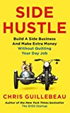 #9: Side Hustle: Build a side business and make extra money - without quitting your day job