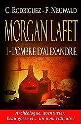 L'ombre d'Alexandre (Morgan lafet t. 1)