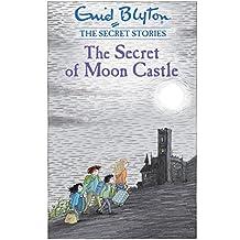 The Secret of Moon Castle (Secret Stories Book 4) (English Edition)