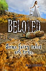Beloved: Some Fairy Tales Are True