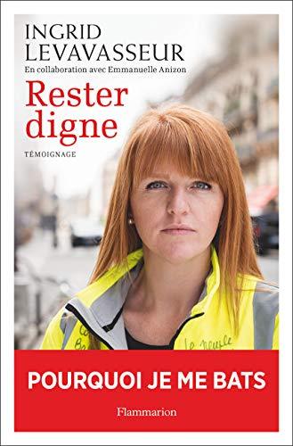 Rester digne (COLL. FLAMMARIO) par Ingrid Levavasseur