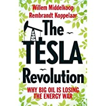 The Tesla Revolution: Why Big Oil is Losing the Energy War