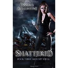 Shattered: Volume 3 (Alchemy)