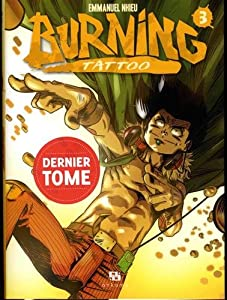 Burning Tattoo Edition simple Tome 3
