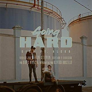 Going hard (feat. Aleko) [Explicit]