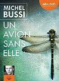 Un avion sans elle / Michel Bussi | Bussi, Michel. Auteur
