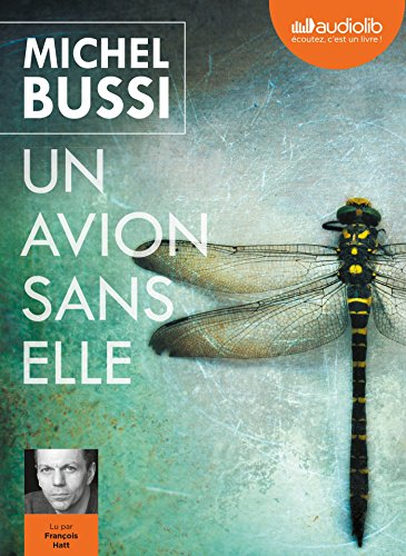Un avion sans elle: Livre audio 2 CD MP3