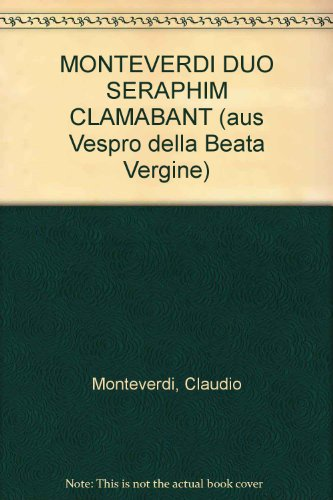Duo Seraphim Clamabant für 3 Soli: A, T, T, Orgel ( Violoncello / Kontrabass ad lib.)