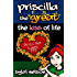 Priscilla the Great: The Kiss of Life (Book #2)
